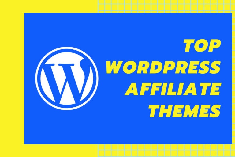 10 Best WordPress Affiliate Themes to Create an Affiliate Site in 2021