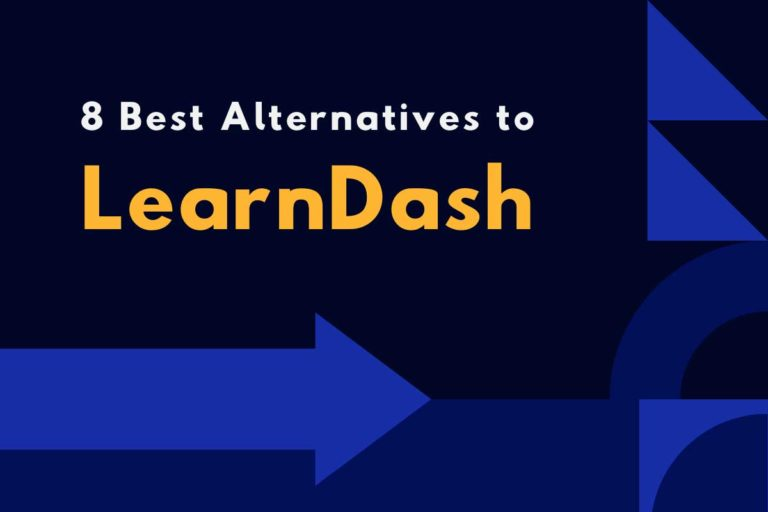 8 Best LearnDash Alternatives & Competitors in 2021