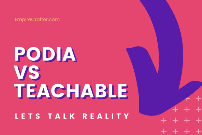Podia vs Teachable: Which is the Best Option for Your Online Courses?