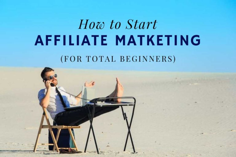 How to Start Affiliate Marketing for Beginners: 7 Steps to Success in 2021